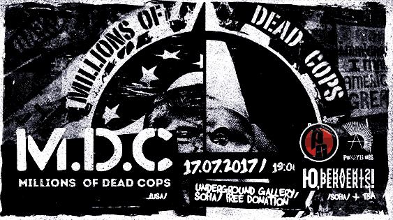 Легендите отMDC (Millions Of Dead Cops) в София на 17 юли