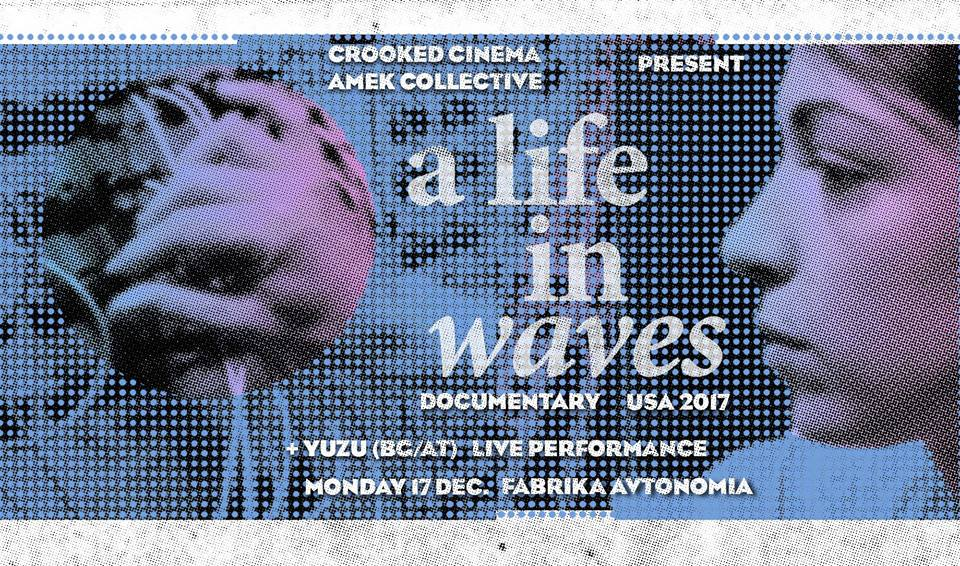 A Life In Waves и Yuzu във Фабрика Автономия на 17/12