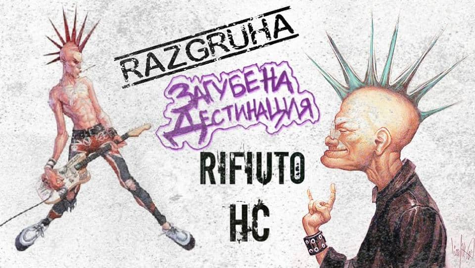 Rifiuto HC [Италия], Razgruha & Загубена Дестинация на живо този петък