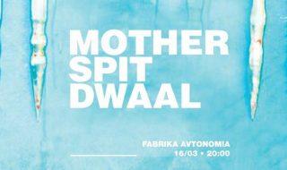 Mother Spit