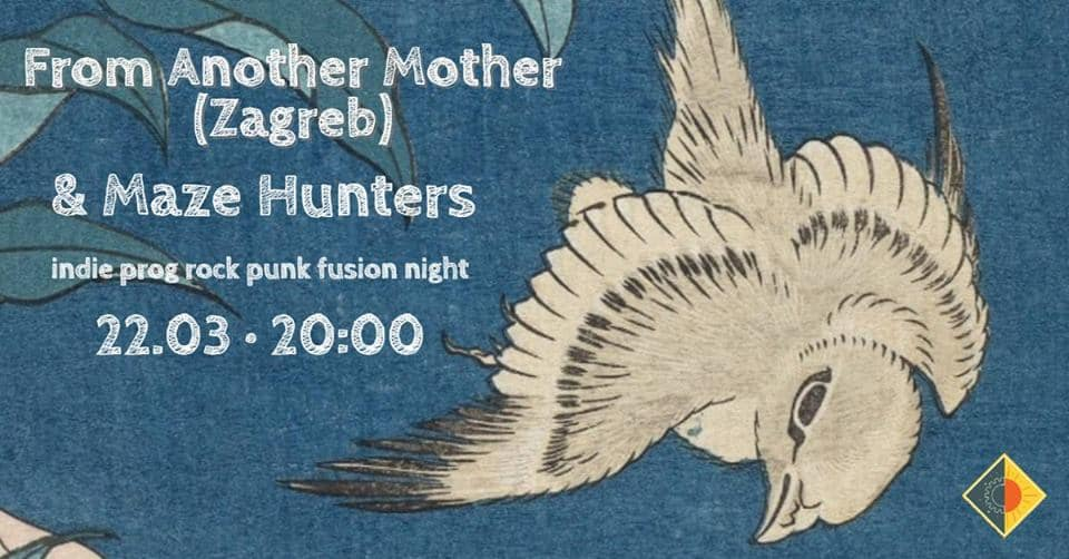 From Another Mother (Zagreb) • Maze Hunters 【Live】 този петък