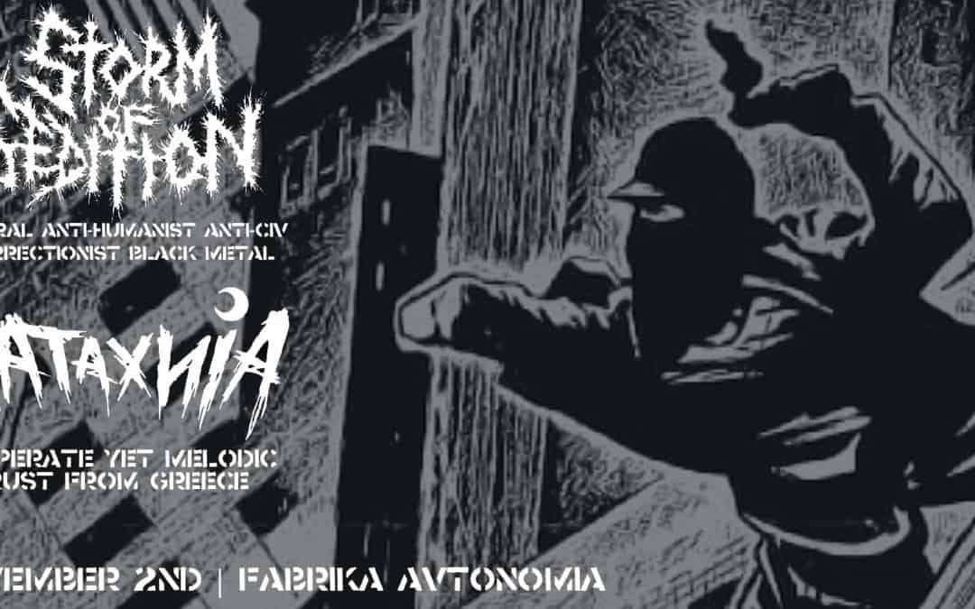 Черна и студена нощ със Storm of Sedition (Канада) и Kataxnia (Гърция)