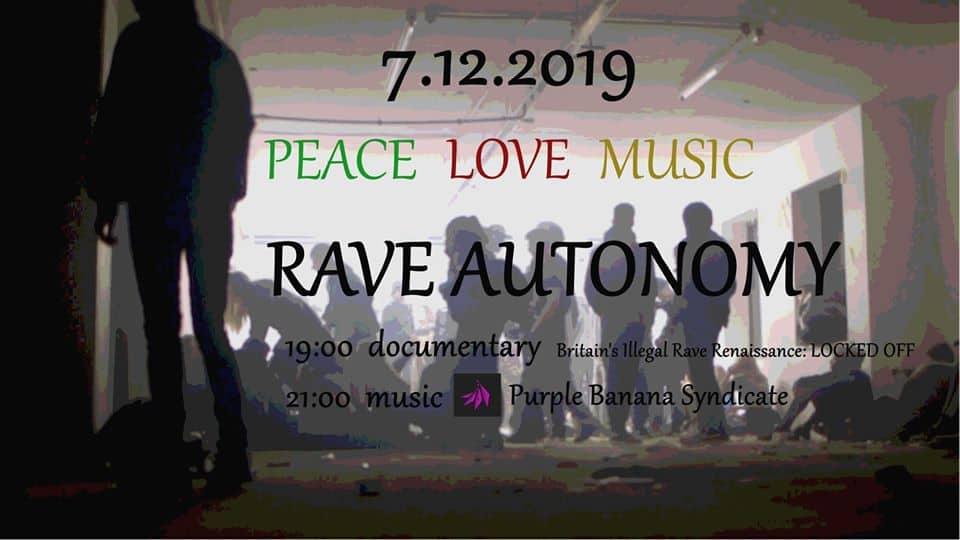Peace Love & Music: Рейв автономия на 7ми декември